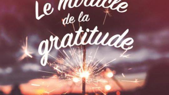 5ème soirée du parcours «Miracle de la Gratitude»