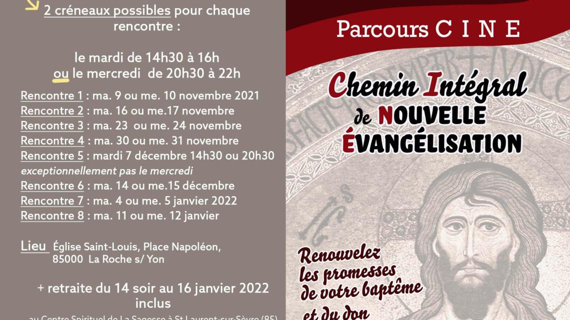 Parcours CINE (Chemin Intégral de Nouvelle Évangélisation)